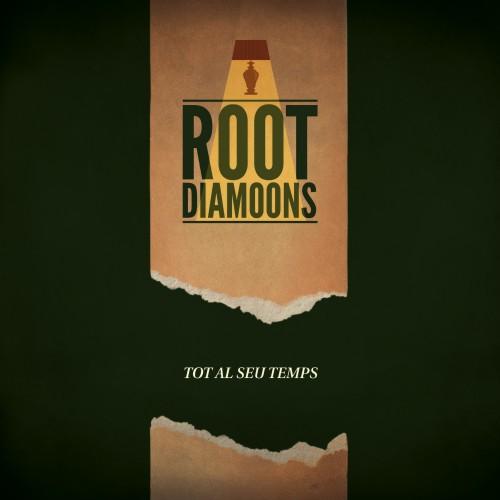 Root Diamoons - Tot Al Seu Temps (2012)